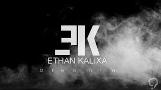 Ethan Kalixa - Dream'in (teaser )