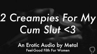 Pumping 2 Loads Into My Pretty Little Cum Slut (Erotic Audio for Women)